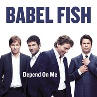 Depend on me — Babel Fish