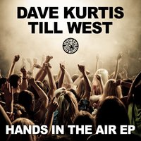 Hands in the Air EP — Dave Kurtis