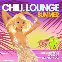 Chill Lounge Summer — сборник