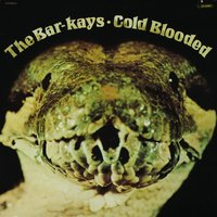 Coldblooded — The Bar-Kays