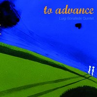 To Advance — Luigi Bonafede