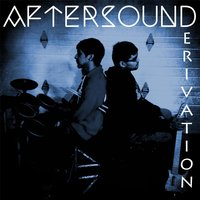 Derivation EP — AfterSound