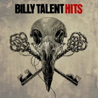 Hits — Billy Talent