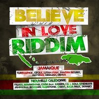 Believe in Love Riddim — сборник