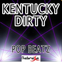 Kentucky Dirty - Tribute to Laura Bell Bundy — Pop beatz
