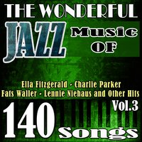 The Wonderful Jazz Music of Ella Fitzgerald, Charlie Parker, Fats Waller, Lennie Niehaus and Other Hits, Vol. 3 — Ирвинг Берлин