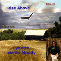 Rise Above — Lynette Moffitt Mondy