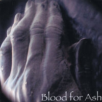Blood for Ash — Blood for Ash