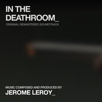 In the Deathroom — Jerome Leroy