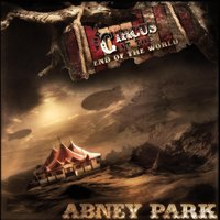 The Circus At the End of the World — Abney Park
