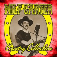 Country Collection — Wilf Carter