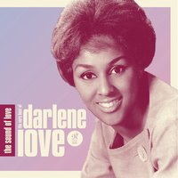 The Sound Of Love: The Very Best Of Darlene Love — Darlene Love