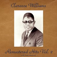 Remastered Hits Vol. 2 — Clarence Williams