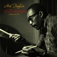 A.T.'S Delight — Stanley Turrentine, Wynton Kelly, Paul Chambers, Art Taylor