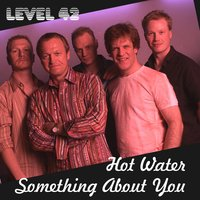 Hot Water — Level 42