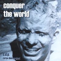 Conquer The World — c.d.p.