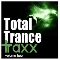 Total Trance Traxx, Vol. 2 — сборник