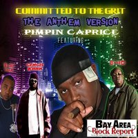 Committed To The Grit - Single — Pimpin Caprice