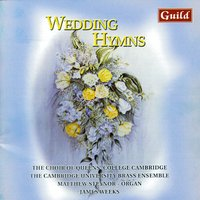 Wedding Hymns — Ralph Vaughan Williams, William Henry Monk, John Bacchus Dykes, Густав Холст, John Hughes, Йозеф Гайдн, Herbert Howells, Sir John Goss, Sir John Stainer