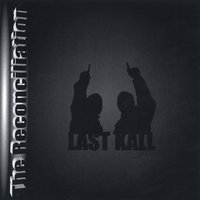 The Reconciliation — Last Kall