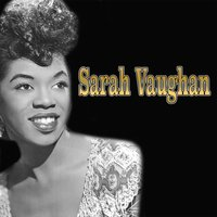 Sarah Vaughan and Her Jazz Friends — Sarah Vaughan