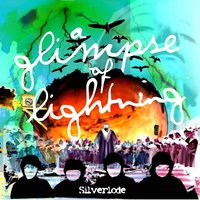 A Glimpse Of Lightning E.P — Silverlode