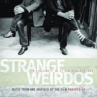Strange Weirdos: Music From And Inspired By The Film Knocked Up — Loudon Wainwright III