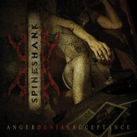 Anger Denial Acceptance — Spineshank