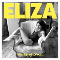 Waste Of Time — Eliza Doolittle