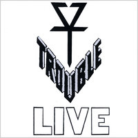 Trouble Live Bootleg 1983 — Trouble