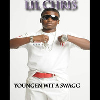 Youngen Wit a Swagg — Lil Chris