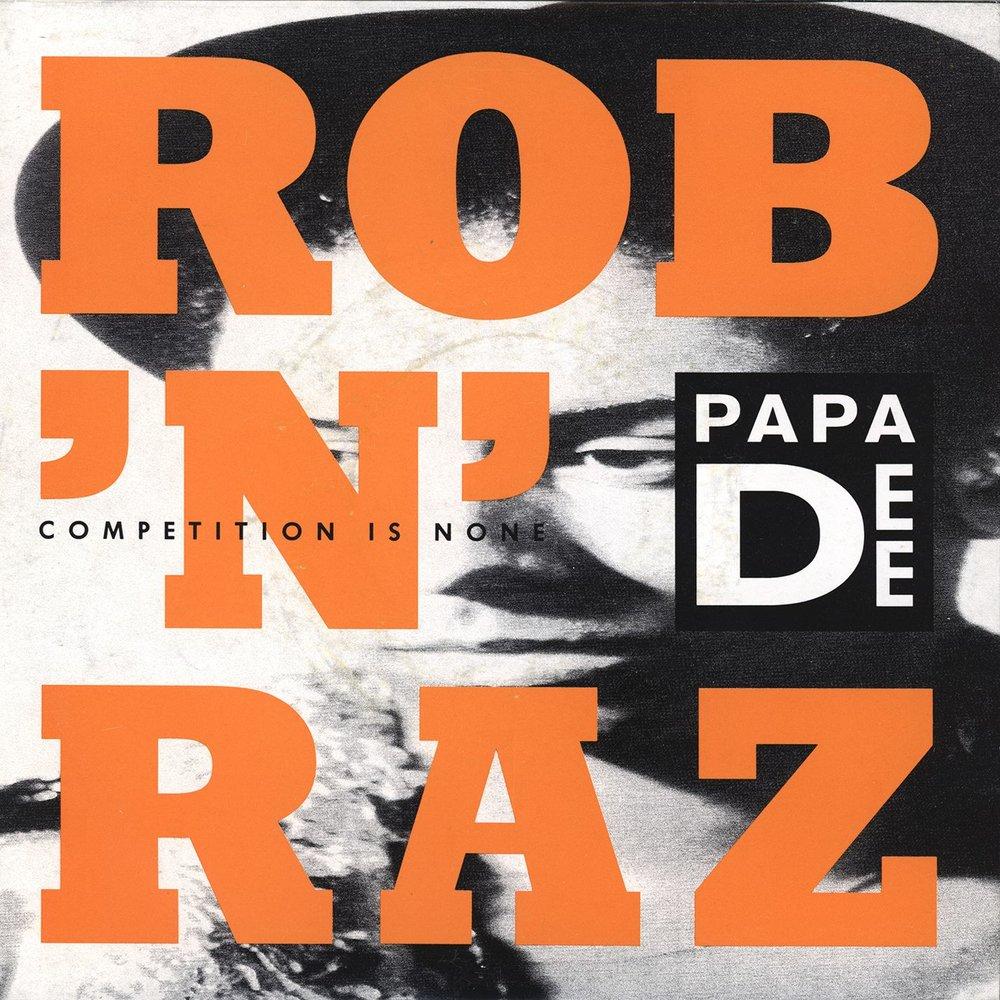 Rob 'N' Raz* Rob'n'Raz·/ Papa Dee - Microphone Poet (Club Version)