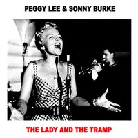 Lady and the Tramp — Peggy Lee, Sonny Burke, Peggy Lee & Sonny Burke