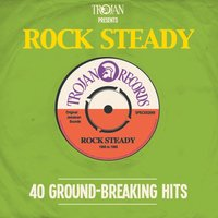 Trojan Presents: Rock Steady — сборник