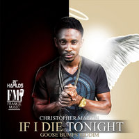 If I Die Tonight - Single — Christopher Martin