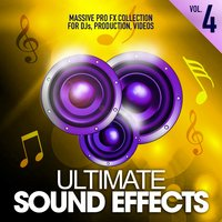 Ultimate Sound Effects, Vol. 4 — Merrick Lowell