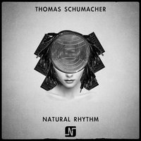 Natural Rhythm — Thomas Schumacher