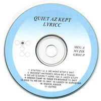 Quiet Storm/quiet Az Kept — LyRicc