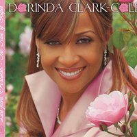 Live From Houston - The Rose Of Gospel — Dorinda Clark-Cole