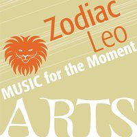 Music for the Moment: Zodiac Leo — сборник