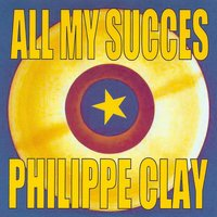 All My Succes — Philippe Clay
