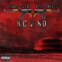 Kc 2 No — Black Mike, Young Twon