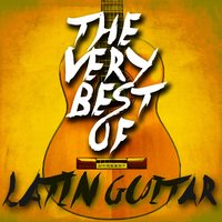 The Very Best of Latin Guitar — сборник