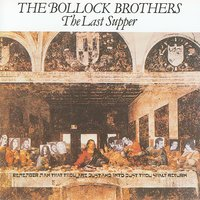 The Last Supper — The Bollock Brothers