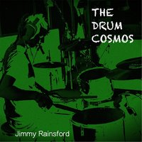 The Drum Cosmos — Jimmy Rainsford