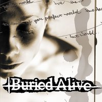 Death Of Your Perfect World — Buried Alive