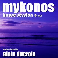 Mykonos House Session, Vol. 2 — сборник