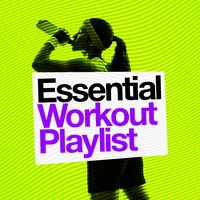 Essential Workout Playlist — Top Workout Mix
