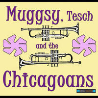 Muggsy, Tesch and the Chicagoans  Remastered — сборник
