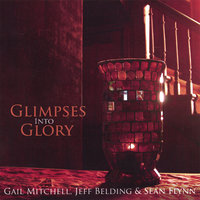 Glimpses Into Glory — Gail Mitchell